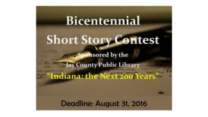 Bicentennial Short Story Contest at Jay County Public Library